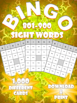 High Frequency Sight Word Bingo! | Words 801-900 | (1,000 Different Boards)