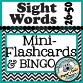 High Frequency Sight Words 26 to 50 Mini-Flash Cards and Bingo