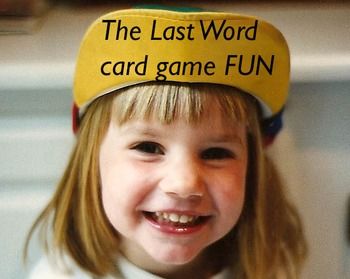High Frequency, Sight Words, Long Vowels, Multi-syllable card game The Last Word