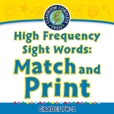 High Frequency Sight Words: Match and Print - PC Gr. 5-8