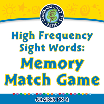 High Frequency Sight Words: Memory Match Game - PC Gr. PK-2