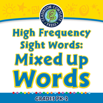 High Frequency Sight Words: Mixed Up Words - MAC Gr. PK-2