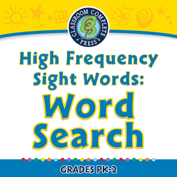 High Frequency Sight Words: Word Search - MAC Gr. PK-2