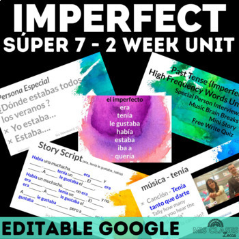 High Frequency Verbs Unit - Super 7 past tense (imperfect) - el imperfecto