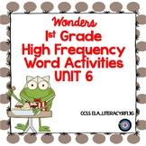 High Frequency Word Activities Grade 1 Unit 6 Wonders