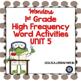 High Frequency Word Activities for Grade 1 Unit 5 Wonders