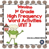 High Frequency Word Activities for Wonders Grade 1 Unit 3