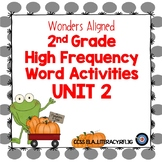 High Frequency Word Activities for Wonders Grade 2 Unit 2