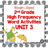 High Frequency Word Activities for Wonders Grade 2 Unit 3