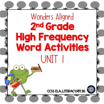 High Frequency Word Activities for Wonders Grade 2 Unit 1