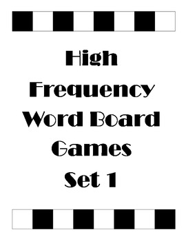 High Frequency Word Board Games - Set 1