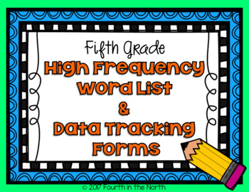 High Frequency Word Cards and Data Tracking Forms- Fifth Grade