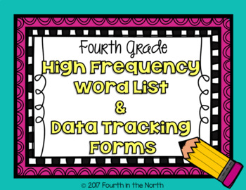 High Frequency Word Cards and Data Tracking Forms- Fourth Grade