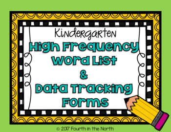 High Frequency Word Cards and Data Tracking Forms- Kindergarten