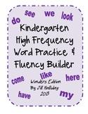 High Frequency Word Fluency Kindergarten- supports McGraw Hill Wonders series