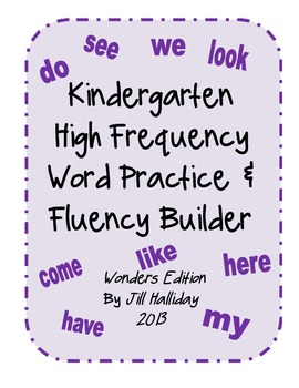 High Frequency Word Fluency Kindergarten- supports McGraw Hill Wonders series