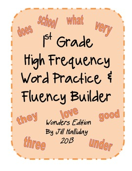 High Frequency Word Fluency First Grade- supports McGraw Hill Wonders series