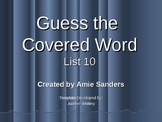 High Frequency Word-Guess the Covered Word (List 10)