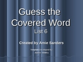 High Frequency Word-Guess the Covered Word (List 6)