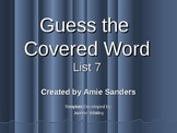 High Frequency Word-Guess the Covered Word (List 7)