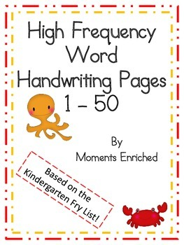 High Frequency Word Handwriting Pages 1 - 50