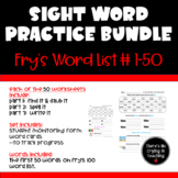 Sight Word Practice Bundle (Fry's First 50 Words)