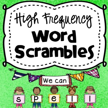 High Frequency Word Scrambles-Unscramble Mixed Up Letters