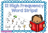 High Frequency Word Strips with CVC pictures.