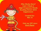 High Frequency Words- Who Works Here? Reading Street Grade