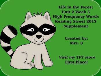 High Frequency Words- Life in the Forest Reading Street Grade 1 Unit 2 Week 5