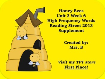 High Frequency Words- Honey Bees Reading Street Grade 1 Unit 2 Week 6