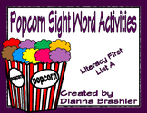 Popcorn High Frequency Words Activities (Literacy First, List A)