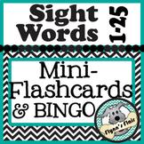 High Frequency Sight Words 1 to 25 Mini-Flashcards & Bingo