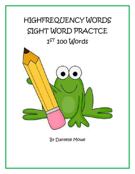 High Frequency Words - 1st 100  Sight Word Practice
