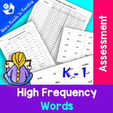 High Frequency Sight Words Assessment K-1