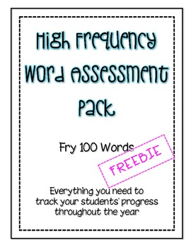 High Frequency Words Assessment Pack FREEBIE