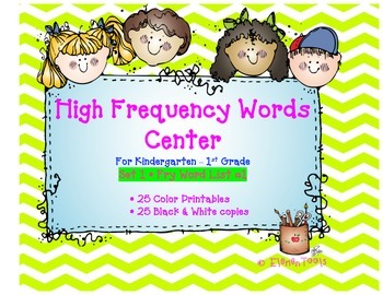 High Frequency Words Center SET 1 - Color AND Black & White Reproducibles