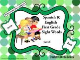 Spanish & English First Grade Sight Words - Set B