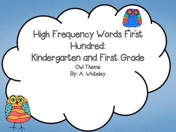 High Frequency Words First Hundred: Kinder and First Grade