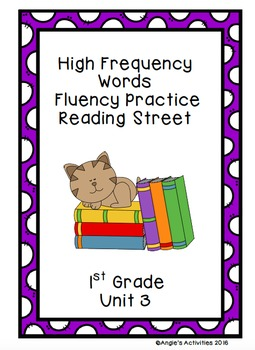 High Frequency Words Fluency Practice (Reading Street Unit 3/1st Grade)