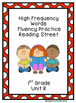 High Frequency Words Fluency Practice (Reading Street Unit R 1st Grade)