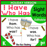 * Sight Words  I Have, Who Has Game EDITABLE Winter Holiday Themed