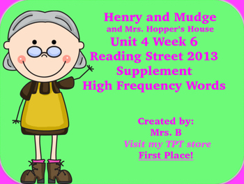 Reading Street Grade 1 Unit 4 Week 6 High Frequency Words