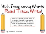 High Frequency Words - Read, Trace, Write!