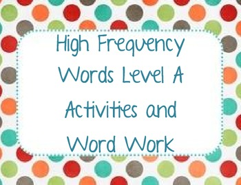 High Frequency Words Reader's Workshop Level A