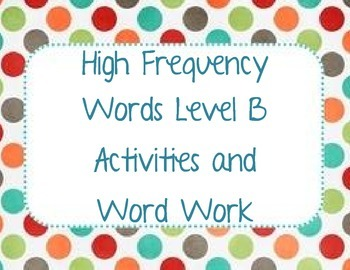 High Frequency Words Reader's Workshop Level B