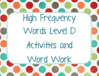 High Frequency Words Reader's Workshop Level D