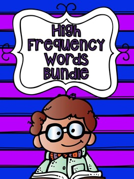 High Frequency Words (Sight Words) Bundle- 149 Pages!