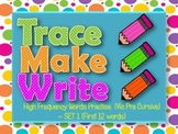 High Frequency Words / Sight Words, Trace Make Write Set #