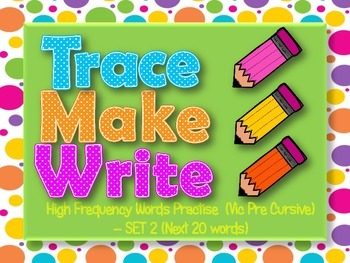 High Frequency Words / Sight Words, Trace Make Write Set #2, Vic Pre Cursive